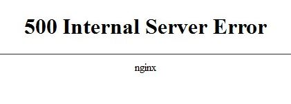 500 Internal Server Error nginx